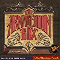 The Armageddon Box (       UNABRIDGED) by Robert Weinberg, RadioArchives.com Narrated by Nick Santa Maria