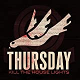 Kill The House Lights [CD + DVD]