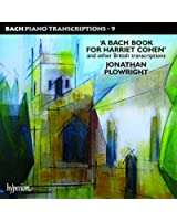 Piano Transcriptions Vol.9-a Bach Book for Harriet