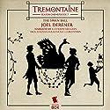 Tremontaine: The Swan Ball: Episode 7 Audiobook by Joel Derfner Narrated by Katherine Kellgren, Nick Sullivan, Sarah Mollo-Christensen, Ellen Kushner