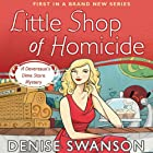 Little Shop of Homicide: A Devereaux's Dime Store Mystery, Book 1 (       UNABRIDGED) by Denise Swanson Narrated by Maia Guest