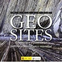 Proyecto Geosites. Aportación española al patrimonio geológico mundial (Patrimonio geológico-minero)