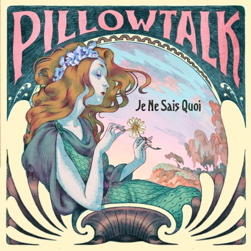 Pillowtalk-Je Ne Sais Quois-WLM35CD-CD-2014-BFHMP3 Download