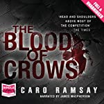 The Blood of Crows | Caro Ramsay
