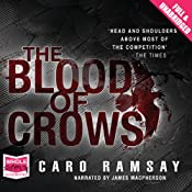 The Blood of Crows: Anderson and Costello, Book 4 | Caro Ramsay