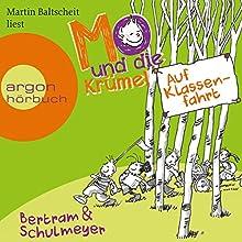 Auf Klassenfahrt (Mo und die Krümel) (       ungekürzt) von Heribert Schulmeyer, Rüdiger Bertram Gesprochen von: Martin Baltscheit