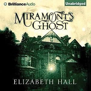 Miramont's Ghost Audiobook