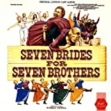 Seven Brides For Seven Brothers (1985 Original London Cast)