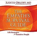 The Empath's Survival Guide: Life Strategies for Sensitive People Hörbuch von Judith Orloff Gesprochen von: Pam Tierney