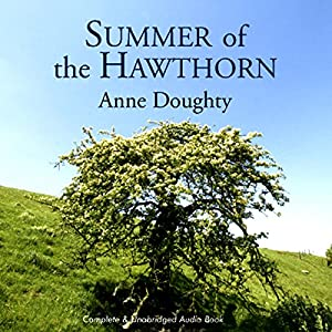 Summer of the Hawthorn Audiobook