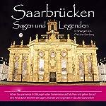 Saarbrücken. Sagen und Legenden | Christine Giersberg