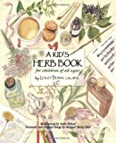 Kids Herb Book, A: For Children of All Ages