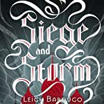 Siege and Storm (       UNABRIDGED) by Leigh Bardugo Narrated by Lauren Fortgang