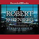 Stranglehold (       UNABRIDGED) by Robert Rotenberg Narrated by Paul Hecht