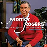 Mister Rogers 2016 Day-to-Day Calendar: A Year of Wisdom From Your Favorite Neighbor