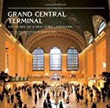 Image of Grand Central Terminal: 100 Years of a New York Landmark