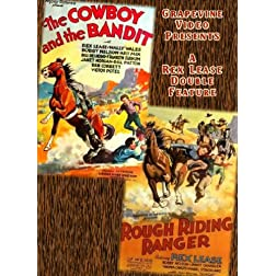 The Cowboy & the Bandit/Rough Riding Ranger