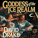 Goddess of the Ice Realm: Lord of the Isles, Book 5 (       UNABRIDGED) by David Drake Narrated by Michael Page