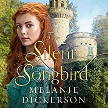 The Silent Songbird Audiobook by Melanie Dickerson Narrated by Jude Mason