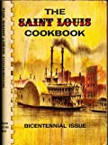 The Saint Louis Cookbook ~ Bicentennial Issue