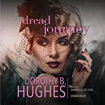 Dread Journey | Dorothy B. Hughes