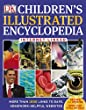 Children's Illustrated Encyclopedia (Dk Reference)