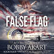 False Flag: The Boston Brahmin, Book 4 | Bobby Akart