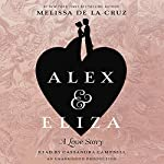 Alex and Eliza: A Love Story | Melissa de la Cruz