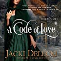 A Code of Love: The Code Breaker Series Audiobook by Jacki Delecki Narrated by Pearl Hewitt