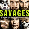 Savages - Original Motion Picture Soundtrack