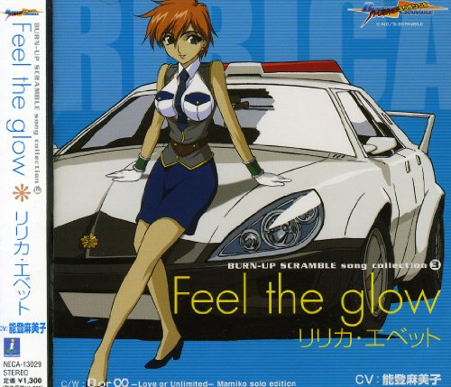 BURN-UP SCRAMBLE song collection(3)「Feel the glow」