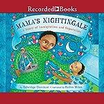 Mama's Nightingale: A Story of Immigration and Separation | Edwidge Danticat,Leslie Staub - illustrator