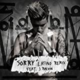 Sorry (Latino Remix) [feat. J. Balvin]