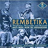 Rembetika: Greek Music From the Underworld