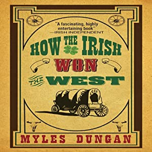 How the Irish Won the West Audiobook