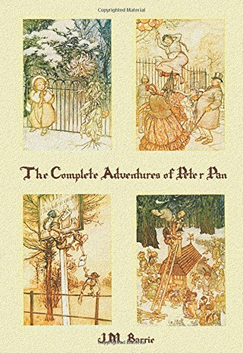 The Complete Adventures of Peter Pan (complete and unabridged) includes: The Little White Bird, Peter Pan in Kensington Gardens (illustrated) and Peter and Wendy(illustrated)
