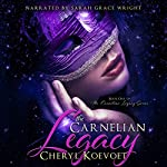 The Carnelian Legacy | Cheryl Koevoet
