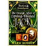 Burton and Swinburne in the Strange Affair of Spring Heeled Jack (Burton & Swinburne)by Mark Hodder