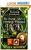 Burton and Swinburne in the Strange Affair of Spring Heeled Jack (Burton & Swinburne)