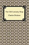 The Old Curiosity Shop [Annotated]