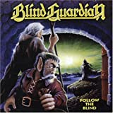 Follow the Blind by Blind Guardian