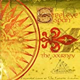 The Journey by Steeleye Span (2001-10-02)