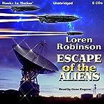 Escape of the Aliens | Loren Robinson