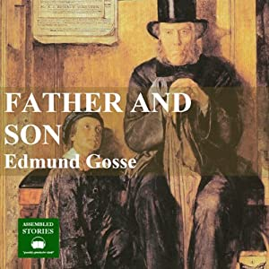 Father and Son | [Edmund Gosse]