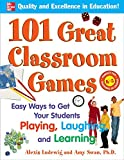 img - for 101 Great Classroom Games: Easy Ways to Get Your Students Playing, Laughing, and Learning (101... Language Series) book / textbook / text book
