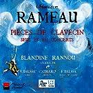 Rameau: Pi�ces de Clavecin (Seul et En concerts)