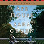 Ape House: A Novel | Sara Gruen