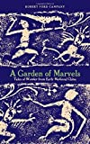 img - for A Garden of Marvels: Tales of Wonder from Early Medieval China by Robert, Ford Campany (2015-09-15) book / textbook / text book