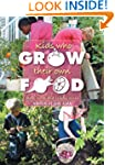 Kids Who Grow Their Own Food: Facts,...