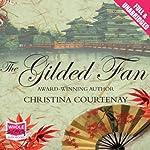 The Gilded Fan | Christina Courtenay
